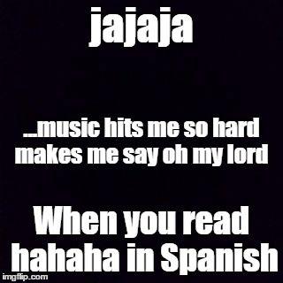 jajaja LOL every time!