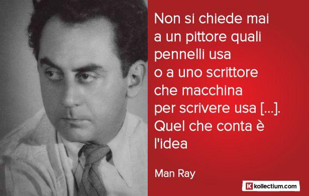 #Citazione di Man #Ray