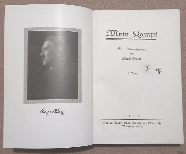 germanmilitariaww2: 1925 MEIN KAMPF ADOLF HITLER 1ST EDITION VOL. 2 AUTOGRAPH SIGNATURE PRICE $9999