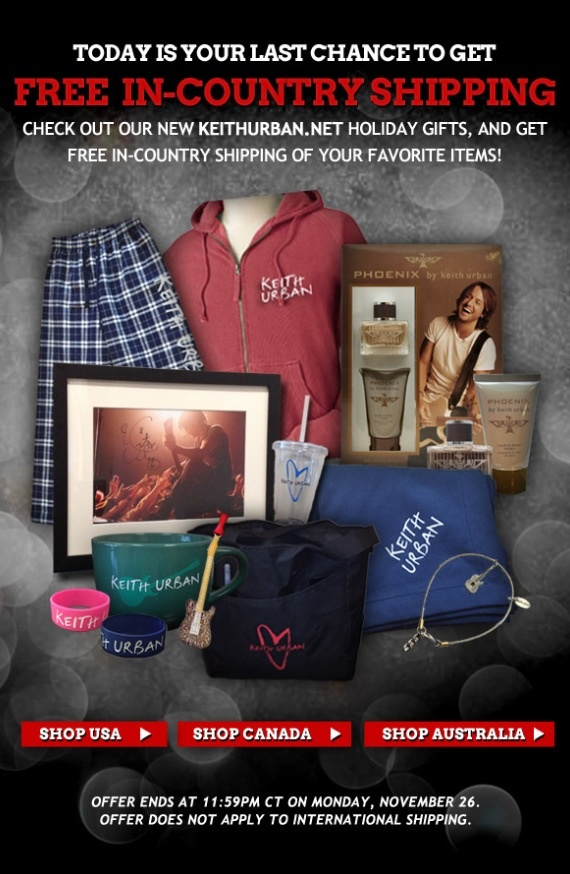 FREE in-country shipping ends TODAY at 11:59pm on @Keith Urban store! GREAT gifts for Christmas! www.keithurban.net/shop