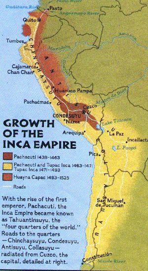 Crecimiento del imperio de los Incas                       (Tahuantinsuyo) 1438-1525