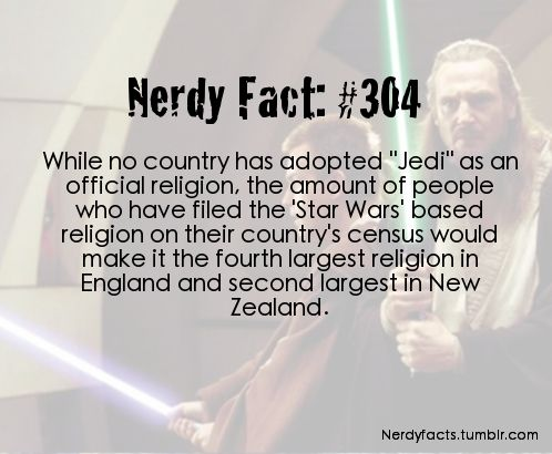 being a Jedi is the 2nd most popular religion in New Zealand and 4th in England. this cracks me up!