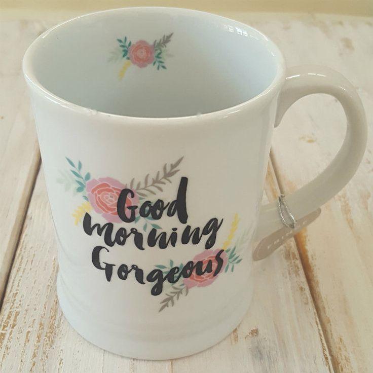 New Coffee Tea Cup Good Morning Gorgeous Mug Gift Flowers