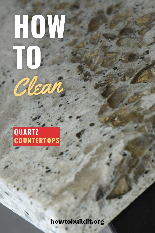 How To Clean Quartz Countertops How To Build It Clean Quartz Countertops How To Clean Quartz Quartz Countertops