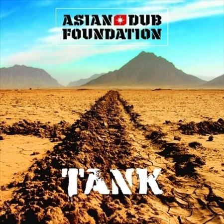 Asian Dub Foundation - Tank (2005, reissued 2009)