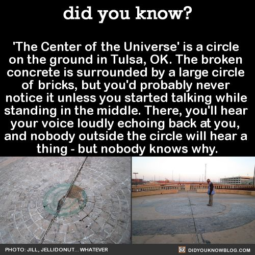 'The Center of the Universe' is a circle on the ground in Tulsa,