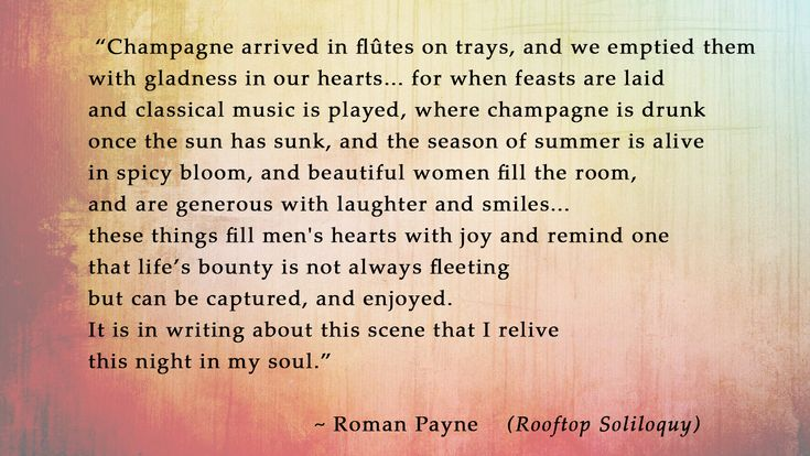 Recollection of Champagne, Feasts, and Summer Nights (Quote from Rooftop Soliloquy)