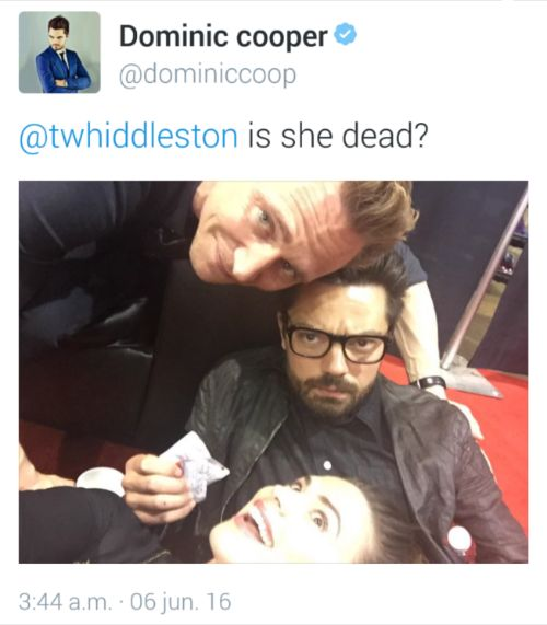 "Me if I ever got to meet Tom ""Oh dear, is she dead?"" XD"