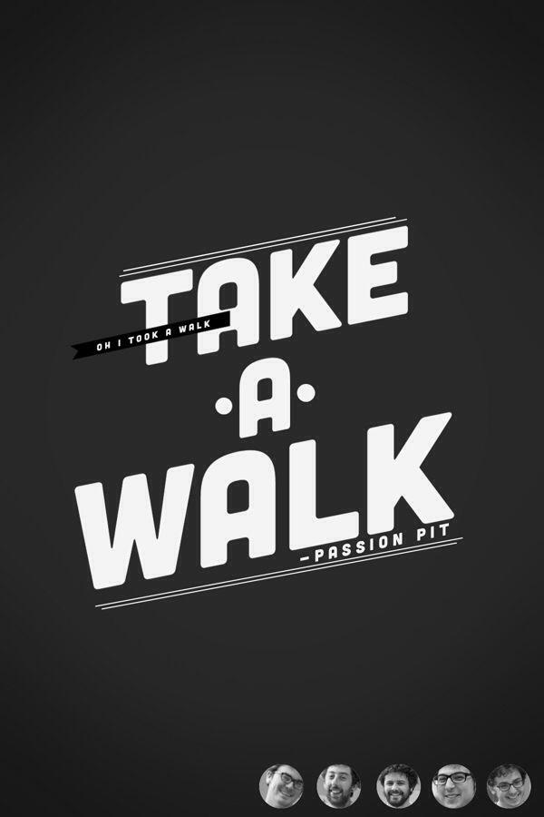 Take a Walk - Passion Pit 2012