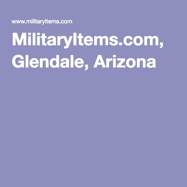 MilitaryItems.com, Glendale, Arizona