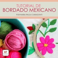 TUTORIAL Bordado Mexicano - On line - en internet