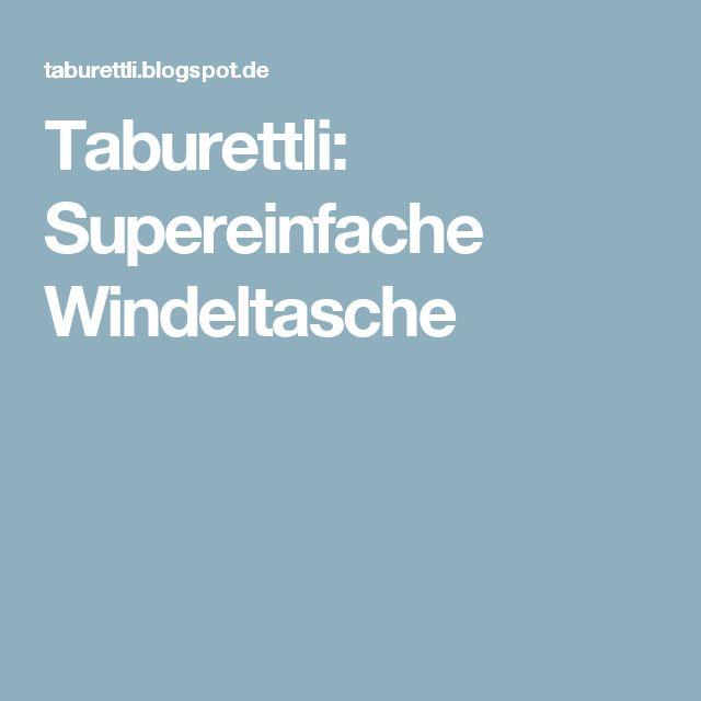 Taburettli: Supereinfache Windeltasche
