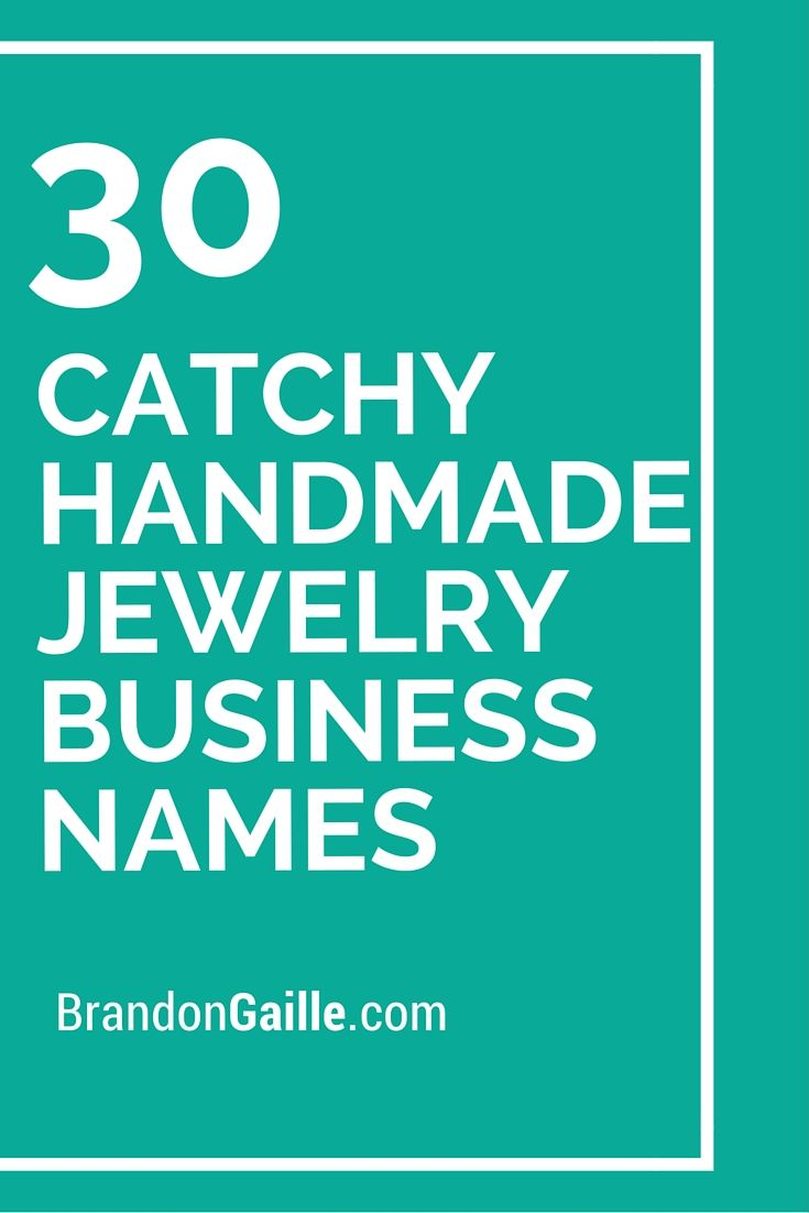 30 Catchy Handmade Jewelry Business Names