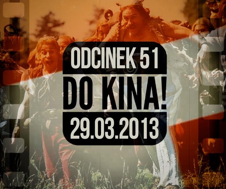 Do Kina #51  http://www.orange.pl/kid,4000000436,id,4003139341,title,Do-kina,video.html