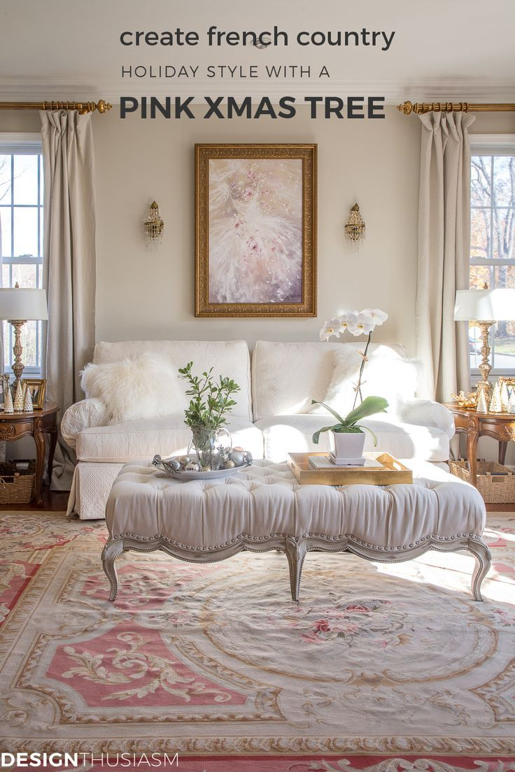 Using A Pink Christmas Tree For Romantic Holiday Style French Country Living Room French Country Rug French Country Decorating Living Room