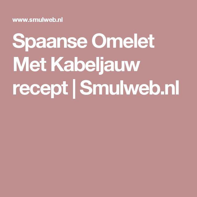Spaanse Omelet Met Kabeljauw recept | Smulweb.nl