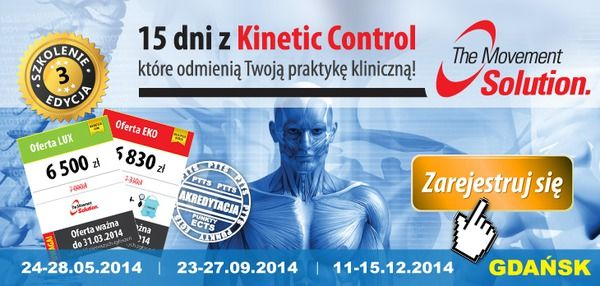 ☛ Fizjoterapeuto! 500zł rabatu. The Movement Solution | 15dni z Kinetic Control Oferty promocyjne ważne tylko dla 10 pierwszych zgłoszeń.