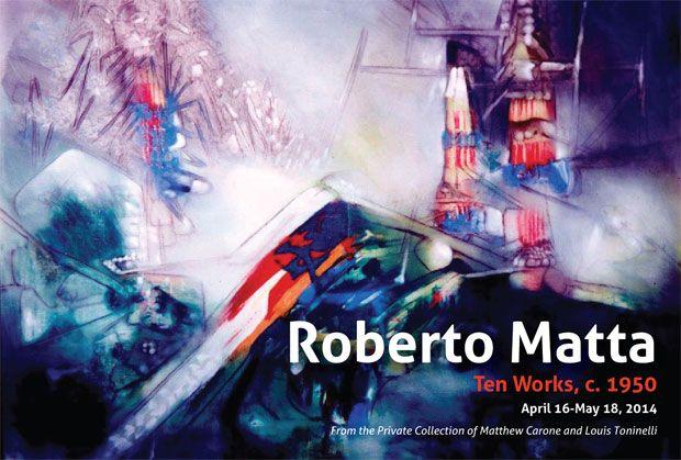 """Roberto Matta: Ten Works, c. 1950,"" on view at the Ann Norton Sculpture Gardens in Palm Beach, Florida, through May 18, 2014."