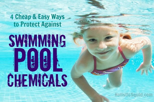 4 Cheap And Easy Ways To Protect Against Swimming Pool Chemicals Holistic Living Pinterest