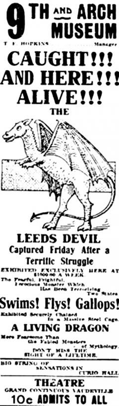 "A broadside poster from 1911 for Ninth & Arch Dime museum in Philadelphia. The museum presented the ""Jersey Devil"" gaff which was little more than a poorly taxidermied kangaroo with wings."