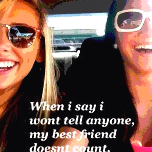 Best friend. Duh