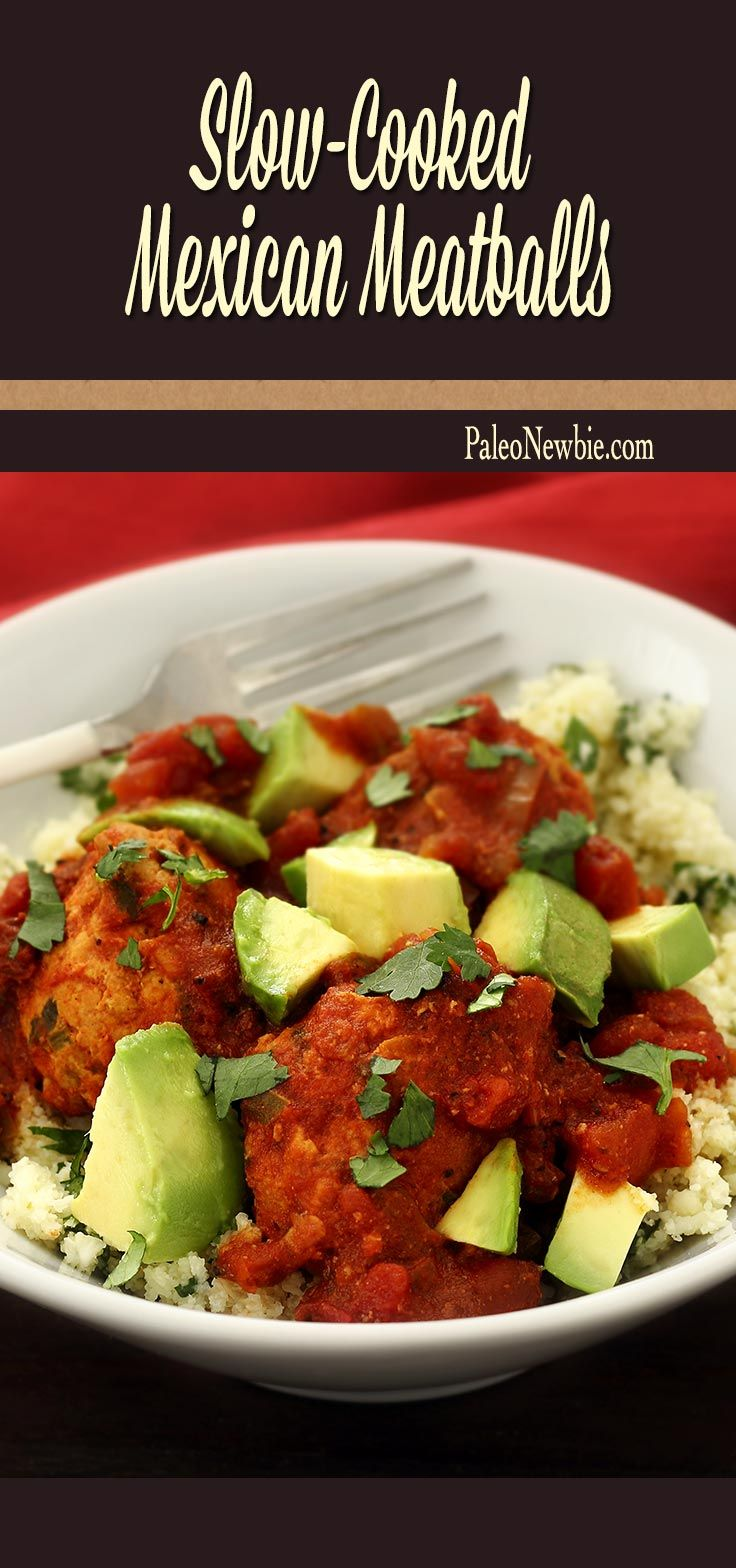 and gluten-free Mexican meatballs in a rich chipotle sauce. Tomatoes ...
