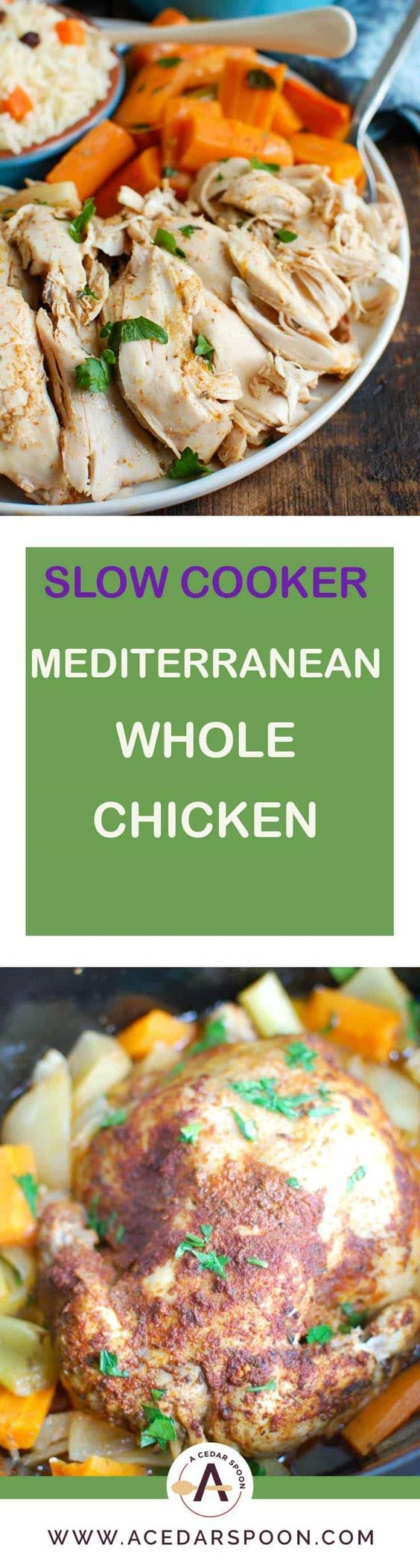 Slow Cooker Mediterranean Whole Chicken is tender, juicy and rich with Mediterranean flavors. Cooking a whole chicken in the slow cooker is not only easy but is a great way to meal plan since it can provide you with enough chicken for multiples meals during the week. // A Cedar Spoon #chicken #poultry #wholechicken #slowcooker #crockpot #Mediterranean #cinnamon #paprika #cumin #mealplanning #shreddedchicken #easymeals #recipes #cooking #easyrecipe #carrots #vegetables #easywholechicken