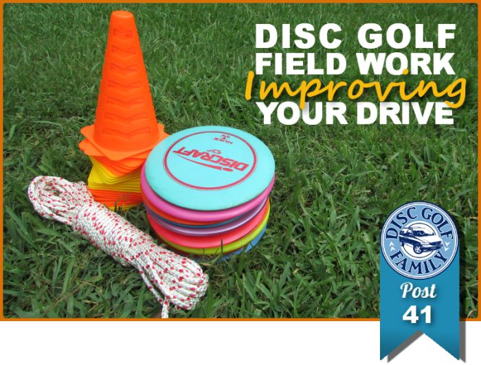 Disc Golf Field Work Improving Your Drive