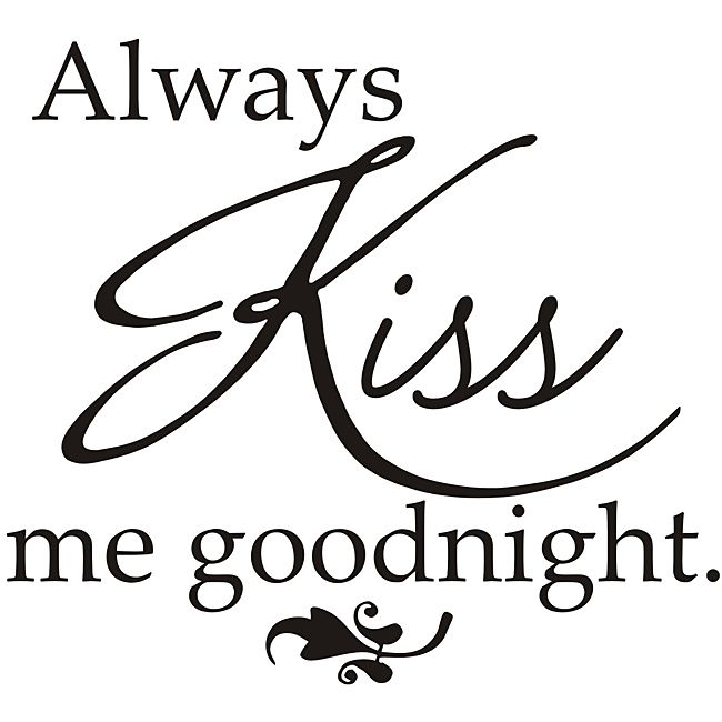 Vinyl Attraction 'Always Kiss Me Goodnight' Vinyl Wall Decal