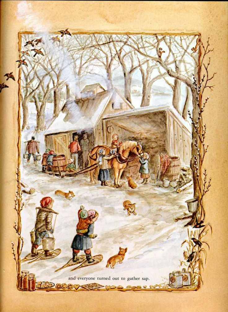 """Ilustration from """"A Time To Keep"""" by Tasha Tudor ~ """"...and everyone turned out to gather sap""""."""