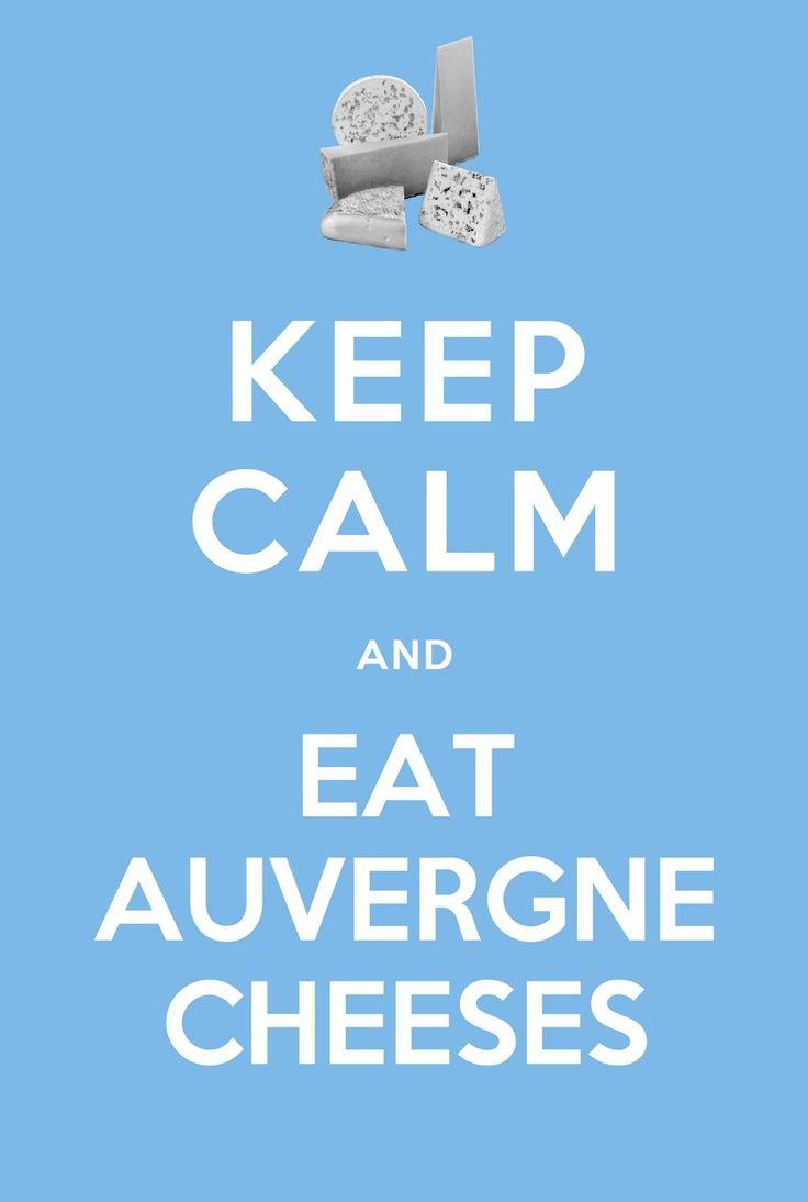 Keep calm & eat #Auvergne cheese !