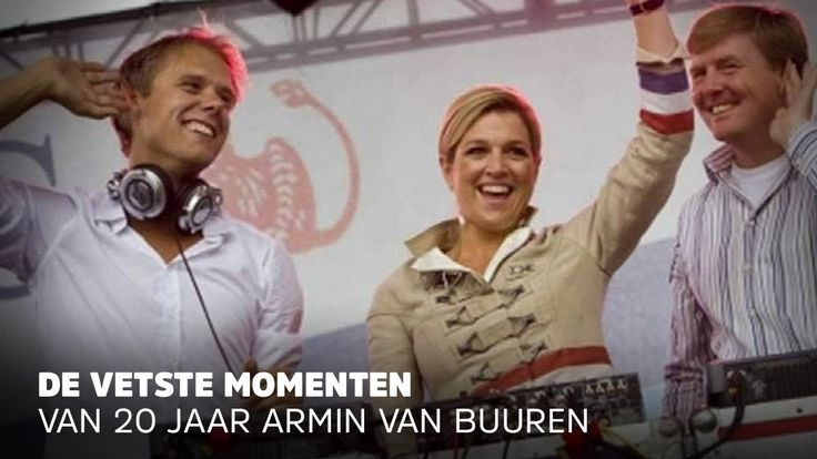Dat moment dat de koning en koningin op z'n podium stonden EN alle andere hoogtepunten van Armin van Buuren DJ muziek