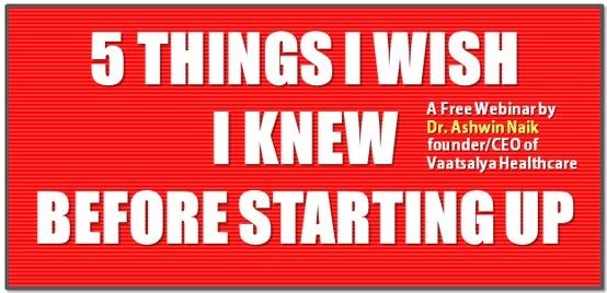 Free Webinar: 5 Things I wish I Knew Before Starting.  http://www.nenonline.tv/free-webinar-5-things-i-wish-i-knew-before-starting-up/