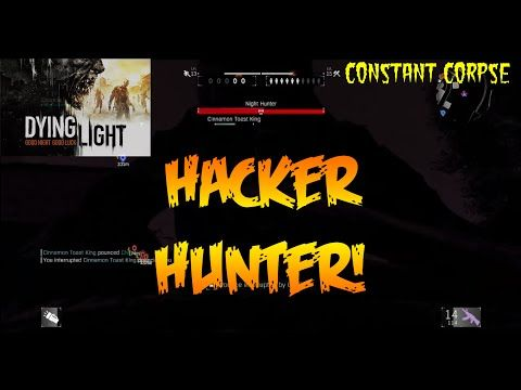 Was this Dying Light Hunter Cheating? | Constant Gaming