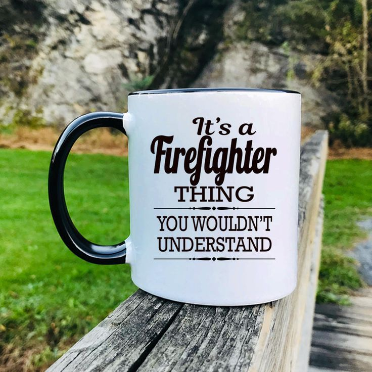 It's A Firefighter Thing You Wouldn't Understand - Mug - Firefighter Gift - Gifts For Firefighter - Firefighter Mug by FamilyTeeStore on Etsy