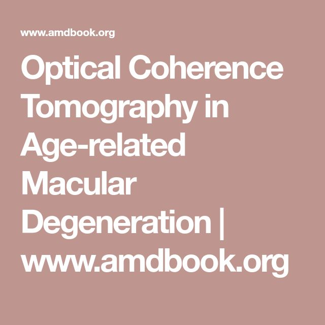 Optical Coherence Tomography in Age-related Macular Degeneration | www.amdbook.org