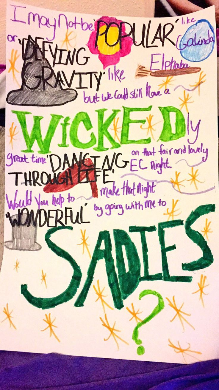 This Was My 'wicked' Themed Sadie Hawkins Proposal That I Used To Ask My