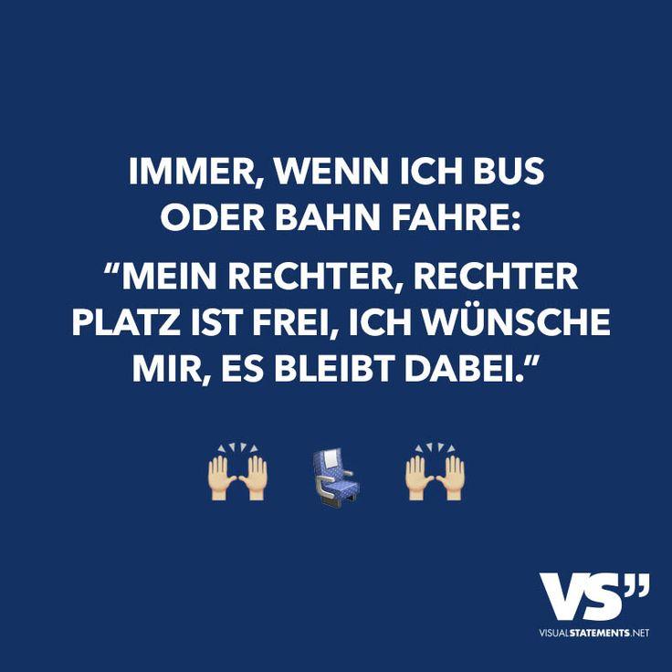 """Immer, wenn ich Bus oder Bahn fahre: """"Mein rechter, rechter Platz ist frei, ich wünsche mir, es bleibt dabei."""""""