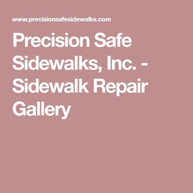 Precision Safe Sidewalks, Inc. - Sidewalk Repair Gallery
