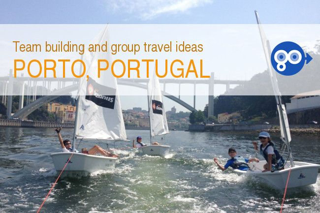 Ideas for group travel or team building events in Porto - Go Discover Portugal travel