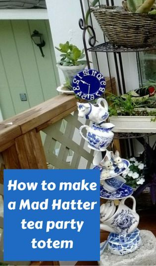 With a thrift store tea set, create wild garden decor that the Mad Hatter would be proud of