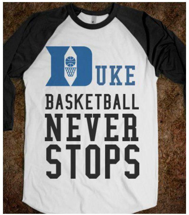 Duke basketball never stops t-shirt...so cool!