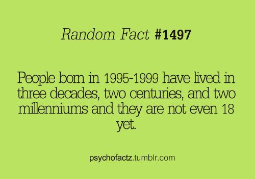 das meee:)Like A Boss, 1995 1999, 90S Kids, Mindfulness Blown, So True, Fun Facts, Crazy Facts, Random Facts, I M Awesome