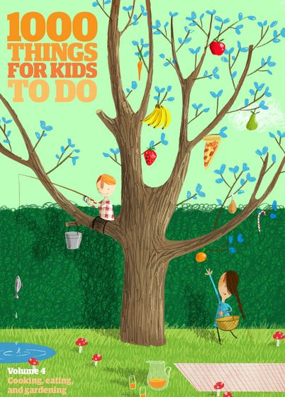 – 1000 Things For Kids To Do Gardening