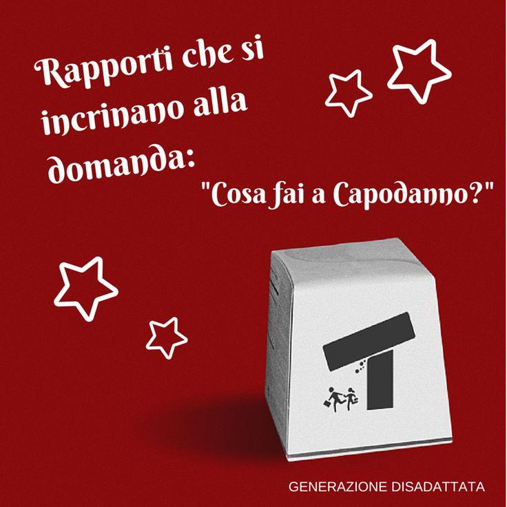 """Rapporti che si incrinano alla domanda: """"Cosa fai a Capodanno?""""  #natale #buonefeste #auguri #christmas #capodanno #disagio #sarcasmo #umorismo #ironia #cinismo #feste"""