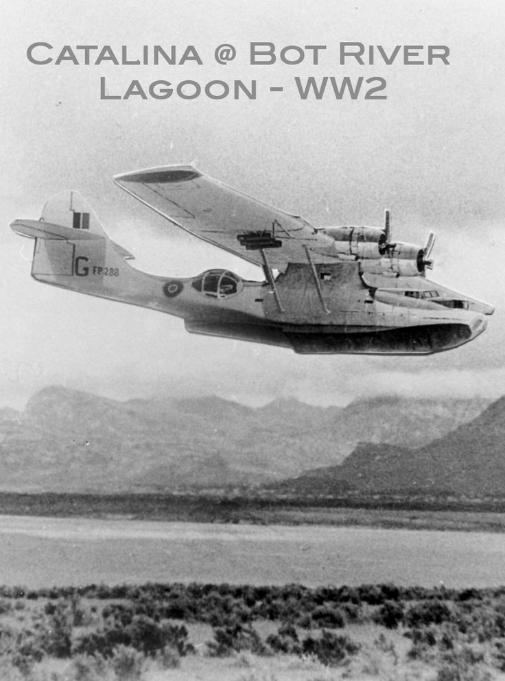 The Botriver lagoon was established as an emergency base for the landing and refuelling of Catalina flying boats. in World War 2