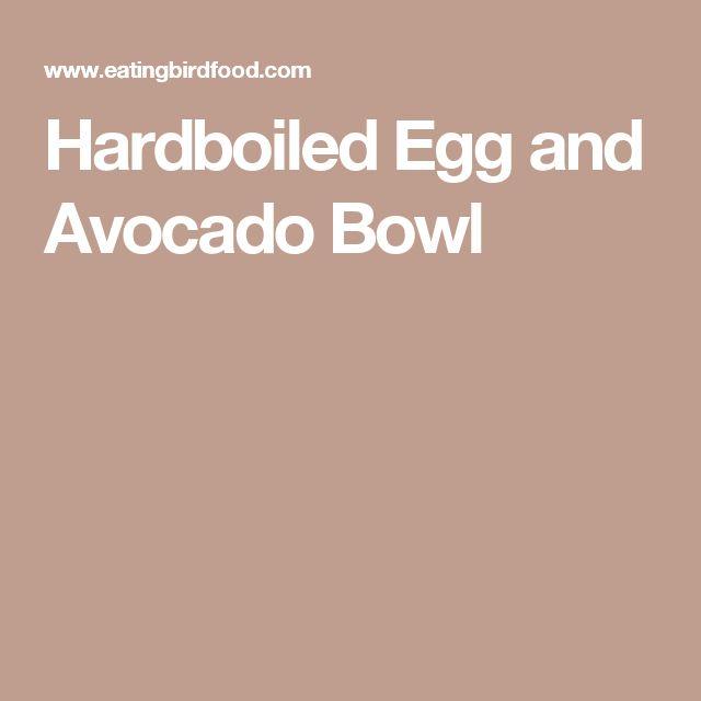 Hardboiled Egg and Avocado Bowl