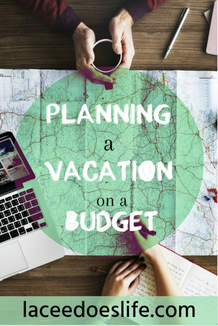 Vacation Planning | Step-by-Step | Budget Planning | Helpful Tips and Pictures