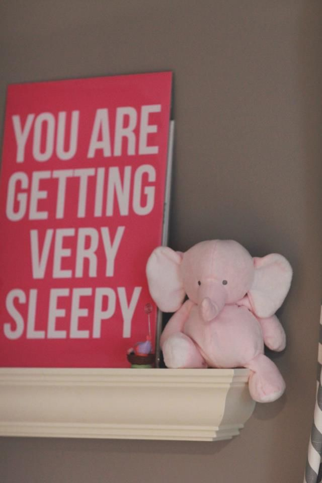 Mommy is very sleep too. #nurserydecor: Wall Art, Nurseries Decor, Decor Wall, Elephants Nurseries, Funny Signs, Nurseries Signs, Nurseries Recipe, Baby Rooms, Pink Elephants