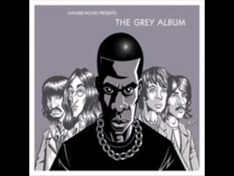 DJ Danger Mouse - What More Can I Say.  The Grey Album (Jay Z's The Black Album + The Beatles' The White Album)